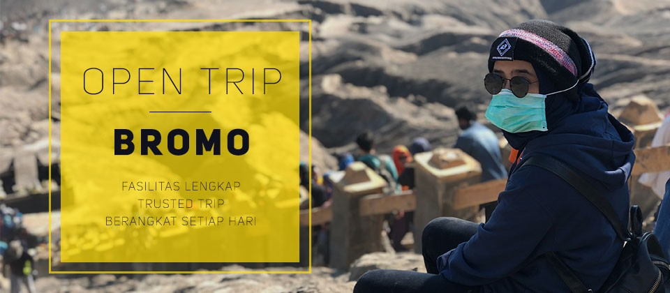 OPEN TRIP BROMO MURAH TERBAIK