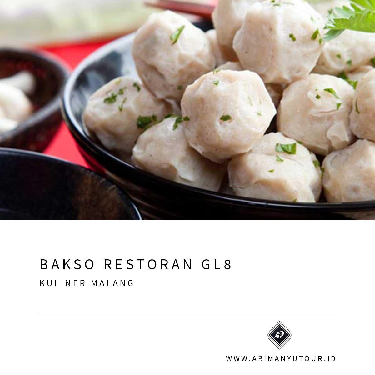 Bakso Restoran GL8