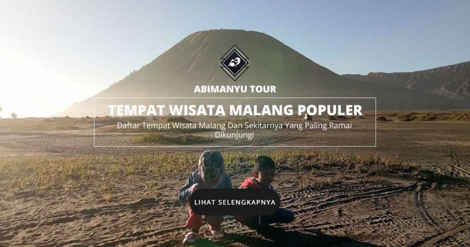 25 Tempat Wisata Malang Batu 2019 Populer Asyik Untuk Liburan