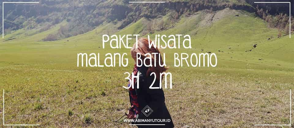 PAKET WISATA MALANG BATU BROMO 3H 2M